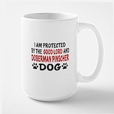Protected By Doberman Pinscher Large Mug