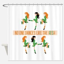 Dance Like Irish Shower Curtain