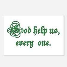 God help us, every one Postcards (Package of 8)