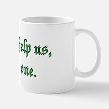 God help us, every one Mug