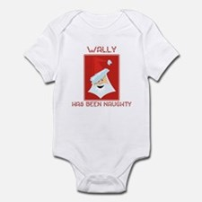 WALLY has been naughty Infant Bodysuit