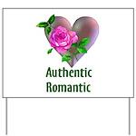 Authentic Romantic Yard Sign