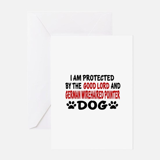 Protected By German Wirehaired Point Greeting Card