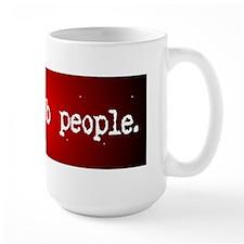 I See Dumb People - (black & red design) Mugs