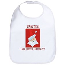 TRISTEN has been naughty Bib