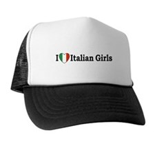 I Love Italian Girls Trucker Hat