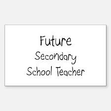 Future Secondary School Teacher Sticker (Rectangul