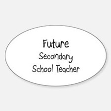Future Secondary School Teacher Oval Decal