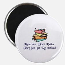 """Librarians Don't Retire"" 2.25"" Magnet (10 pack)"
