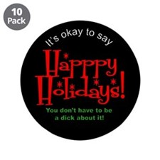 """It's Okay to Say Happy Holida 3.5"""" Button (10 pack"""