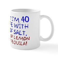 Funny 40th Birthday Small Mug