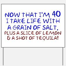 Funny 40th Birthday Yard Sign