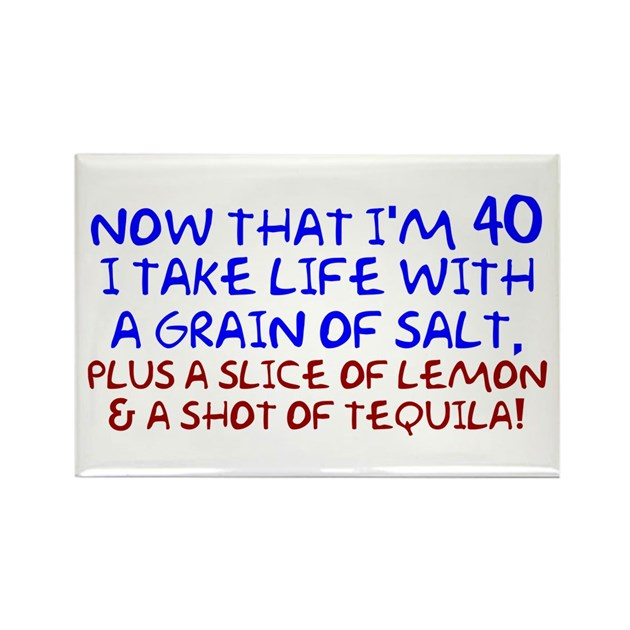Funny 40th Birthday Rectangle Magnet By 30405060