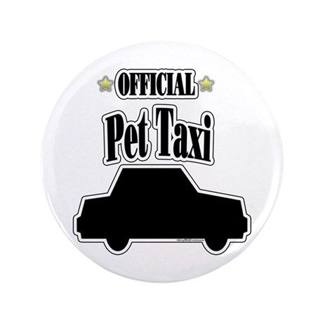 """Pet Taxi 3.5"""" Button (100 pack)"""