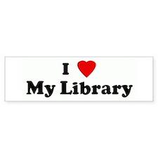 I Love My Library Bumper Car Sticker