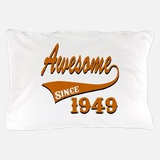 Awesome Since 1949 Birthday Designs Pillow Case