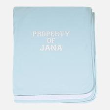 Property of JANA baby blanket