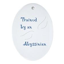Trained by an Abyssinian Keepsake (Oval)