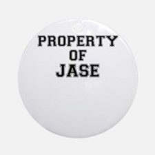 Property of JASE Round Ornament