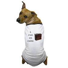 i run on cake Dog T-Shirt