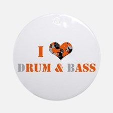 I Love dRum and bAss Ornament