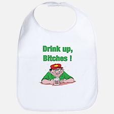 Drink up, Bitches Bib
