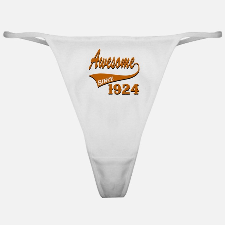 Awesome Since 1924 Birthday Designs Classic Thong