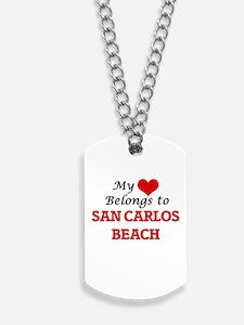 My Heart Belongs to San Carlos Beach Cali Dog Tags