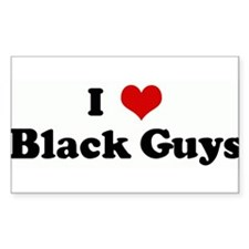 I Love Black Guys Rectangle Decal