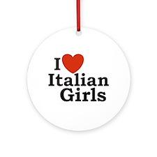 I Love Italian Girls Keepsake (Round)