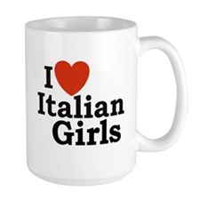 I Love Italian Girls Mug