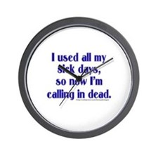Calling in Dead Wall Clock