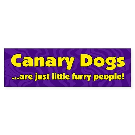 Furry People Canary Dog Bumper Sticker