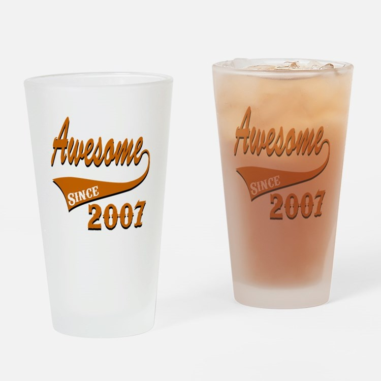Awesome Since 2007 Birthday Designs Drinking Glass