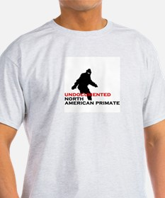 UNDOCUMENTED NORTH AMERICAN PRIMATE T-Shirt