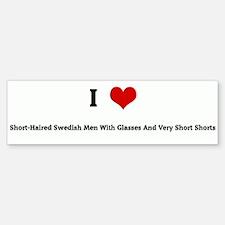 I Love Short-Haired Swedish M Bumper Bumper Bumper Sticker