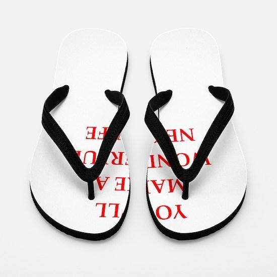 next husband Flip Flops