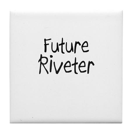 Future Riveter Tile Coaster