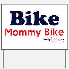 Bike Mommy Bike Yard Sign