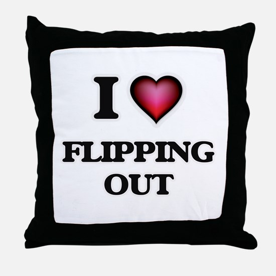 I love Flipping Out Throw Pillow