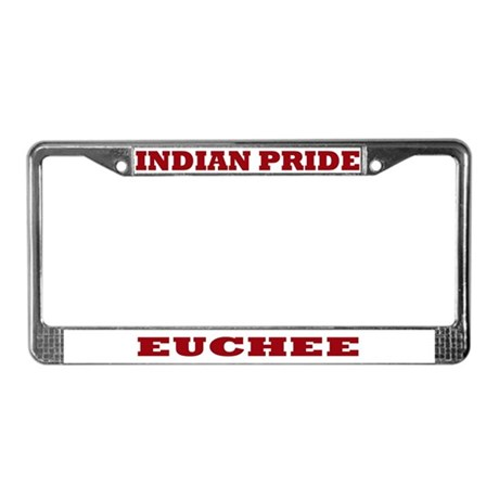 Indian Pride Euchee License Plate Frame