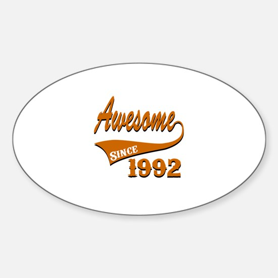 Awesome Since 1992 Birthday Designs Sticker (Oval)
