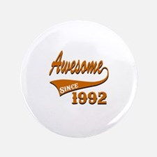 Awesome Since 1992 Birthday Designs Button