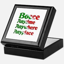 Bocce Anytime Anywhere Anyplace Keepsake Box