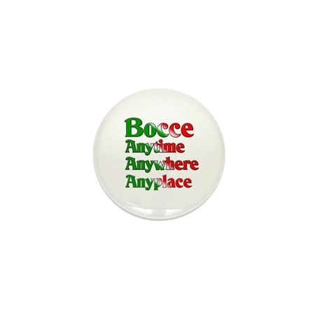 Bocce Anytime Anywhere Anyplace Mini Button (100 p