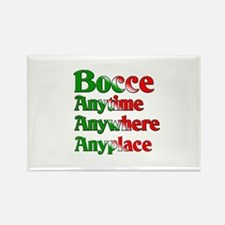 Bocce Anytime Anywhere Anyplace Rectangle Magnet