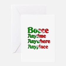Bocce Anytime Anywhere Anyplace Greeting Card
