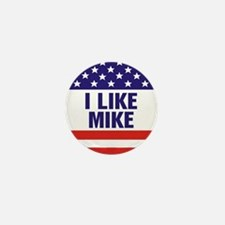 I Like Mike Mini Button