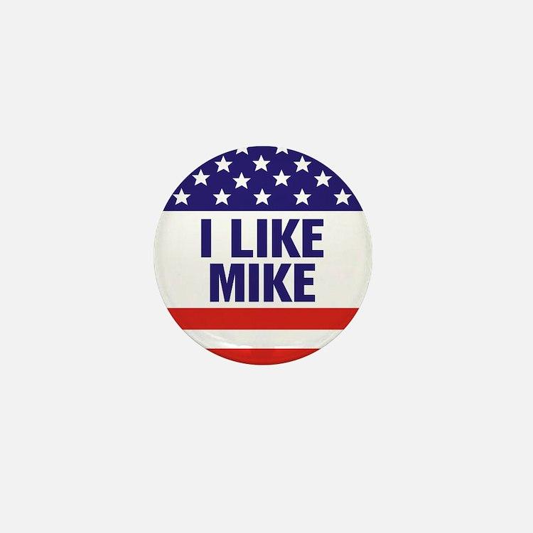 I Like Mike Mini Button