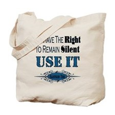 Right To Remain Silent Tote Bag
